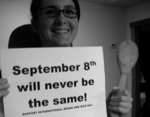 Kerri shows her support for International Beans and Rice Day. Make your own poster, print it out, hang it up.